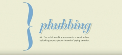 Phubbing: A Word is Born